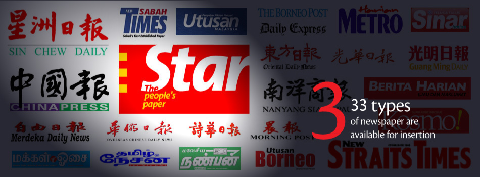 Flyers Media 33 type of newspaper are available for insertion in Malaysia