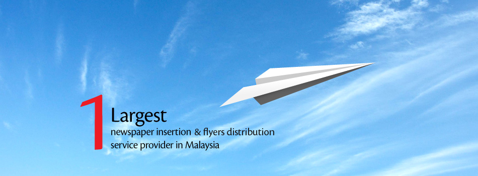Flyers Media is the largest flyers distribution and newspaper insertion service provider in Malaysia